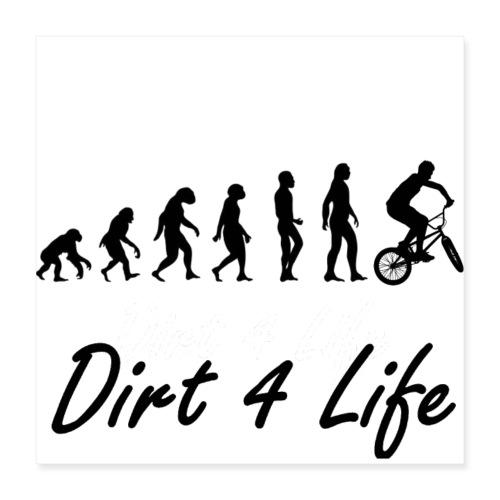 Dirt 4 life - Poster 40x40 cm