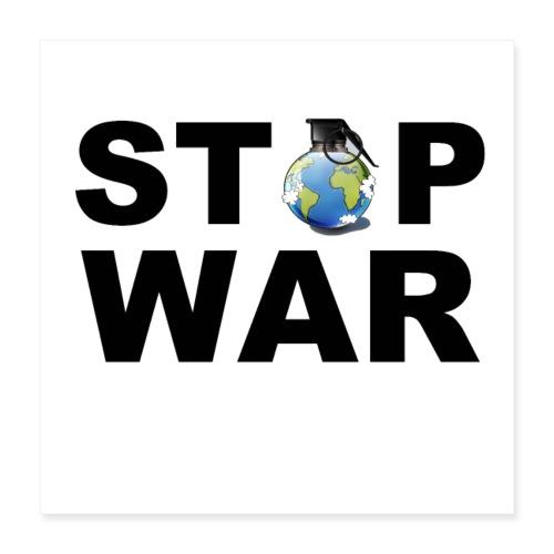 STOP WAR T-SHIRT ✅ - Poster 40x40 cm
