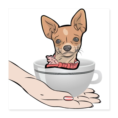 Cute CHIHUAHUA Inside a Coffee Cup - Poster 40 x 40 cm