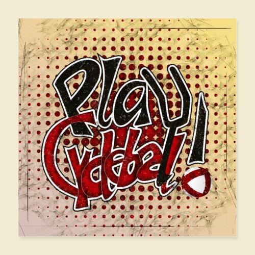 Radball | Play Cycle Ball Poster - Poster 40x40 cm