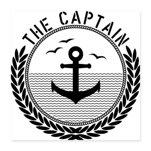 The Captain - Anchor - Poster 40x40 cm