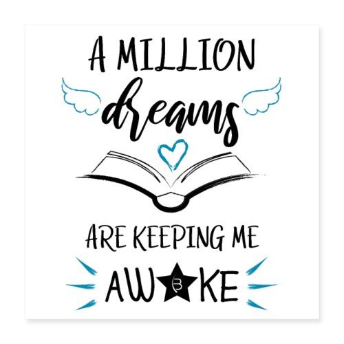 Poster - A Million Dreams - White - Poster 16 x 16 (40x40 cm)