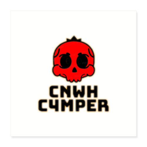 CnWh C4mper Merch - Poster 40x40 cm
