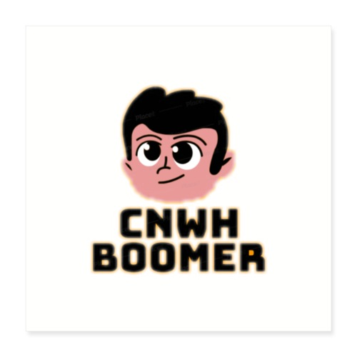 CnWh Boomer Merch - Poster 40x40 cm