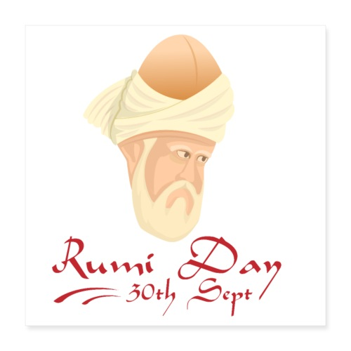 Rumi Day, 30th Sept - Poster 16 x 16 (40x40 cm)