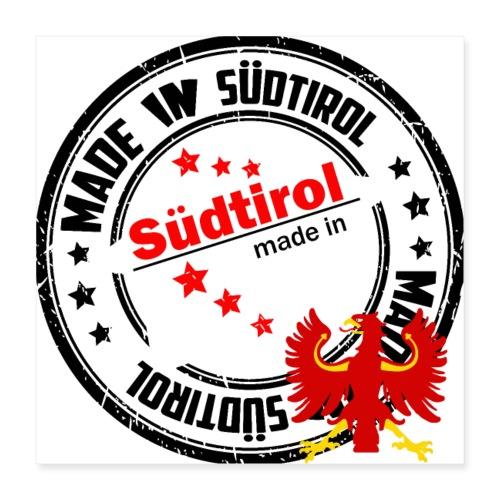 Made in Südtirol - Poster 40x40 cm