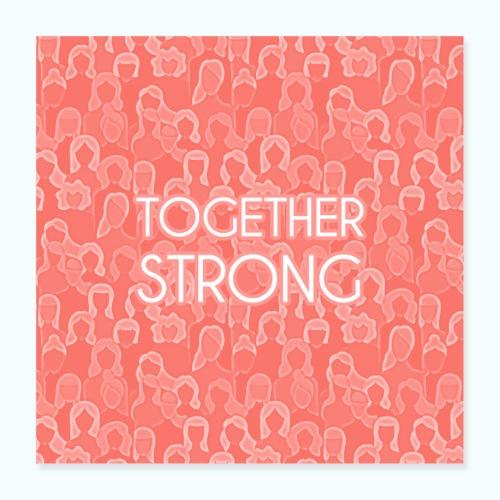 Frauen Power Zusammen stark - Poster 16 x 16 (40x40 cm)