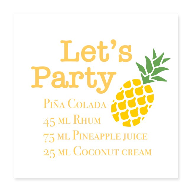 Let's party Pina colada Cocktail