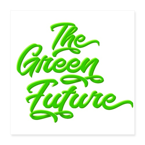 THE Green Future - Typo - Poster 40x40 cm