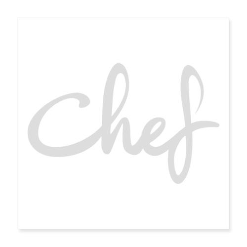 Chef - Poster 40x40 cm