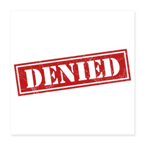 Access Denied - Poster 40x40 cm