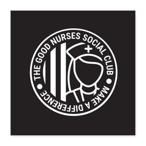 Good Nurses Social Club - Poster 40x40 cm
