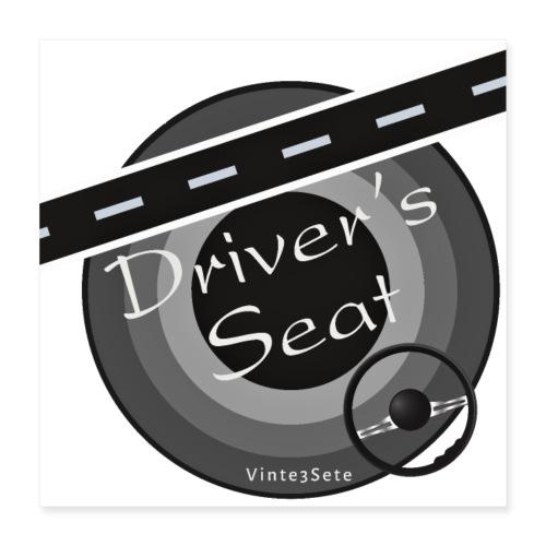 Driversseat - Fahrersitz - Autostoel - Poster 40x40 cm