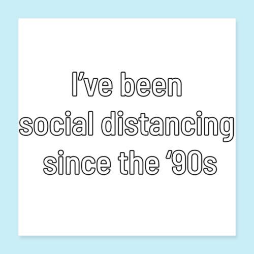 distanciation sociale - Poster 40 x 40 cm