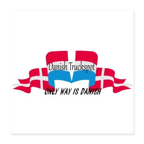 Danish Truckspot poster - Poster 40x40 cm