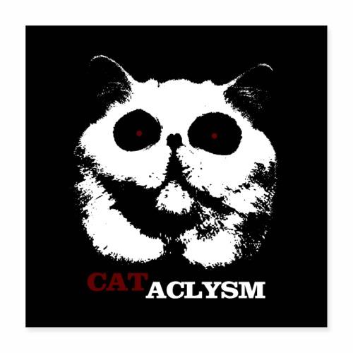 Cataclysm - Zombie Monster Katzen Horror Halloween - Poster 40x40 cm