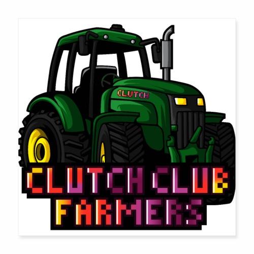 Clutch Club Farmers - Poster 40x40 cm
