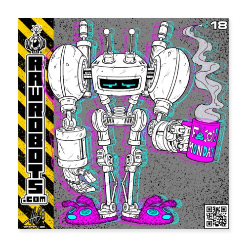 The H.O.M.E Robot! (Home Office Morning Emotional) - Poster 40x40 cm