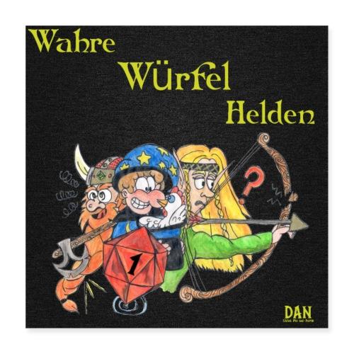 Wahre Würfel Helden Poster Quadrat - Poster 40x40 cm