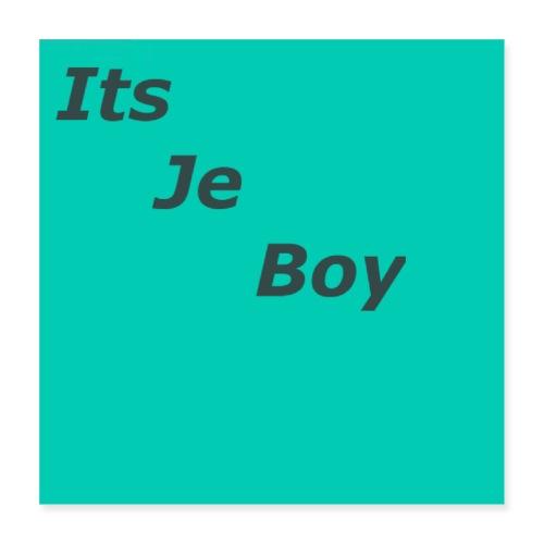 ItsJeBoy Logo Poster - Poster 40x40 cm