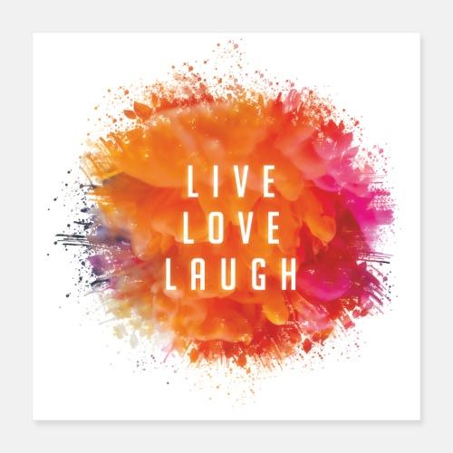 Live, Love, Laugh - Poster 40 x 40 cm
