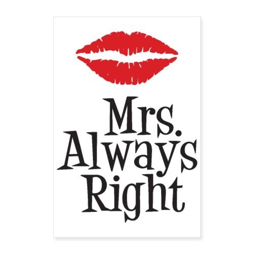 Mrs. Always Right - Plakat o wymiarach 60x90 cm
