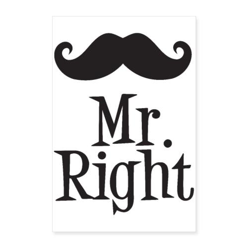 Mr. Right - Plakat o wymiarach 60x90 cm