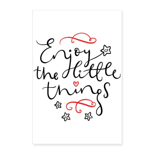 Enjoy the Little Things - inspirational poster. - Plakat o wymiarach 60x90 cm