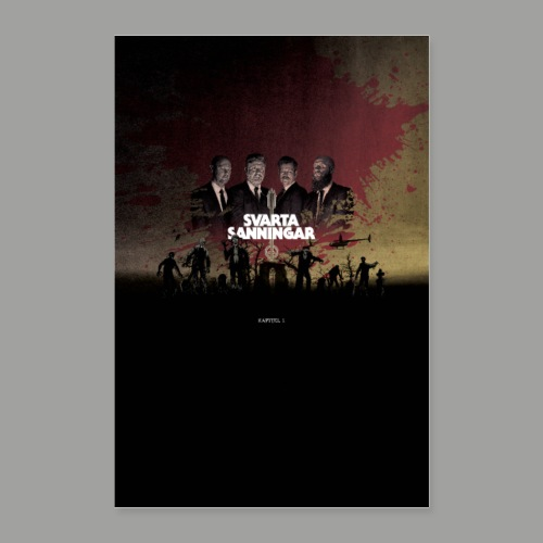 Svarta Sanningar - Kapitel 1 - Poster 60x90 cm