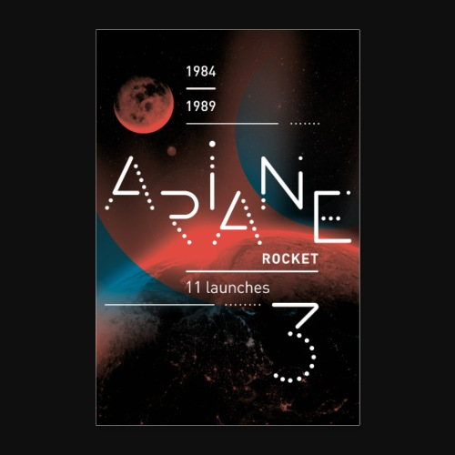 ARIANE 3 - Into the space - Poster 24 x 35 (60x90 cm)
