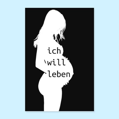 Ich will leben - minimal - Poster 60x90 cm