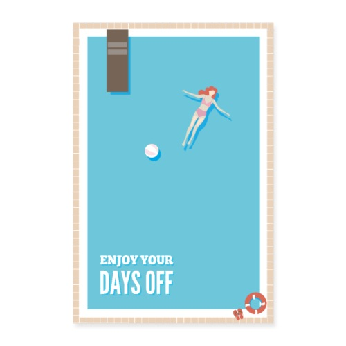 Enjoy your days off - Pool - Poster 60x90 cm