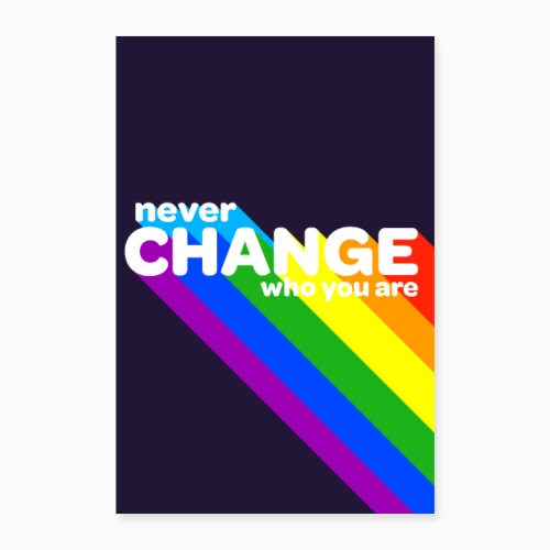 Never change! - Poster 24 x 35 (60x90 cm)