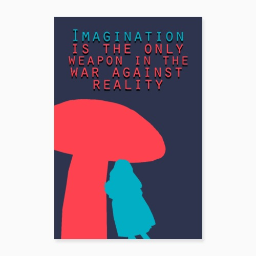 Imagination - Poster 24 x 35 (60x90 cm)