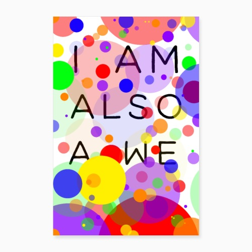 Abstract I am also a we - Poster 24 x 35 (60x90 cm)