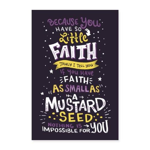 Mathew 17:20 Wall Art - Poster 24 x 35 (60x90 cm)