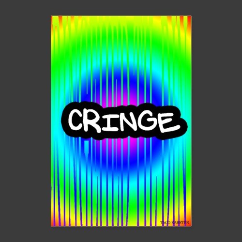 CRINGE TIL DIN VAEG - Poster 60x90 cm