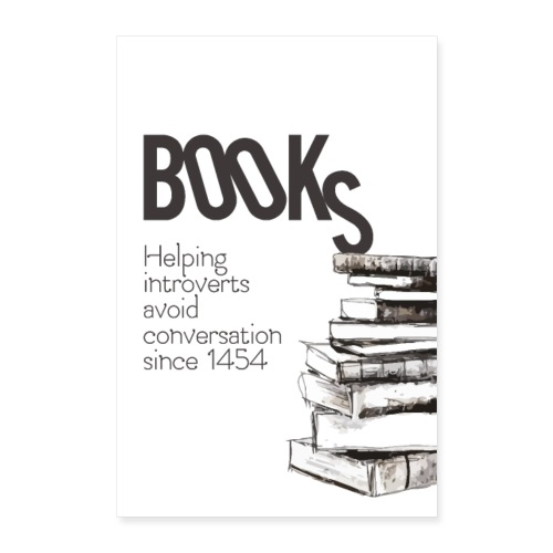 Books - Helping introverts avoid conversation - Poster 60x90 cm
