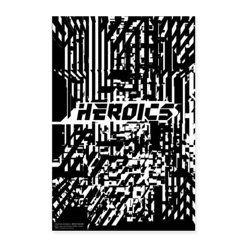 Heroics Poster - Poster 24 x 35 (60x90 cm)