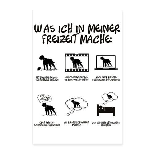 POSTER Dinge in meiner Freizeit - Riesenschnauzer - Poster 60x90 cm