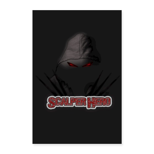 Scalperhero Poster - Poster 24 x 35 (60x90 cm)