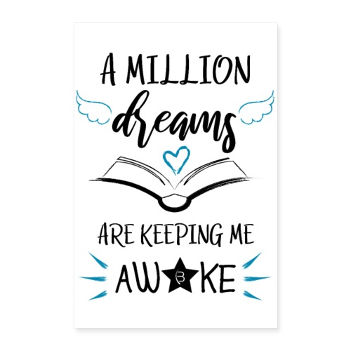 Poster - A Million Dreams - White - 2: 3 - Poster 24 x 35 (60x90 cm)