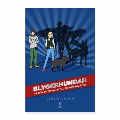Blygerhundar - Poster 60x90 cm