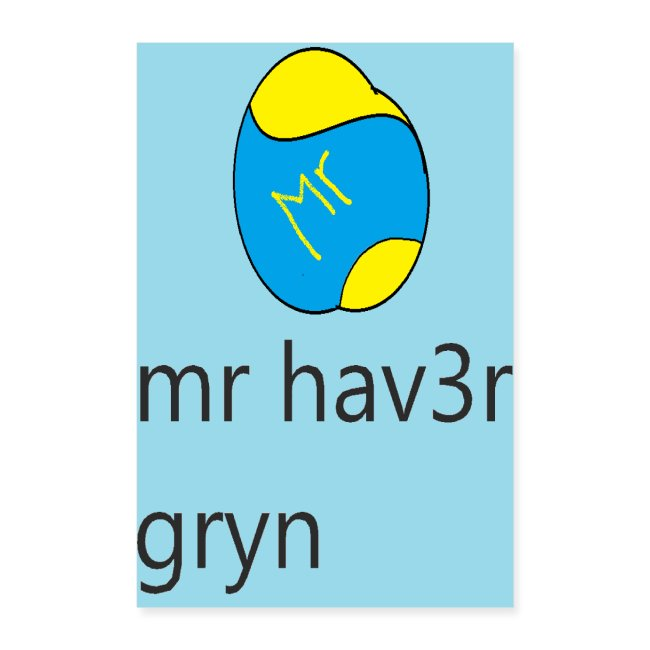 mr hav3rgryn plakat