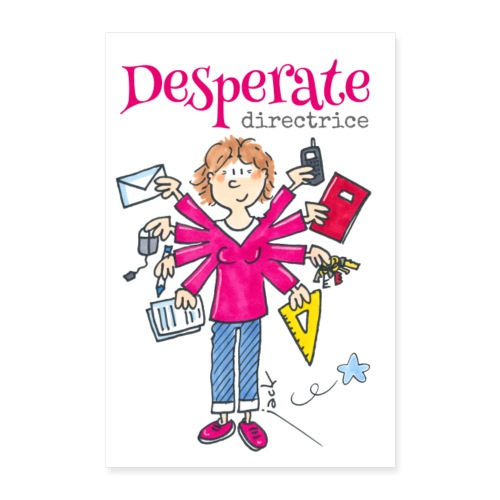 Desperate Directrice - Poster 60 x 90 cm
