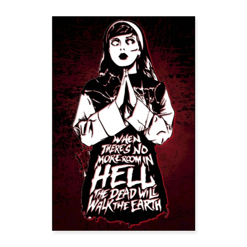 POSTER - WHEN THERE'S NO MORE ROOM IN HELL... - Poster 60x90 cm