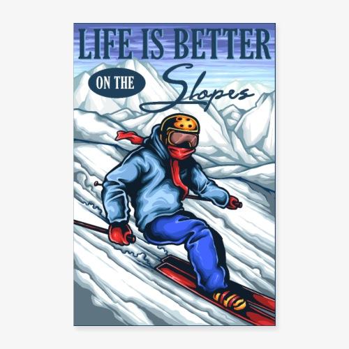 Ski Life - Poster 40x60 cm