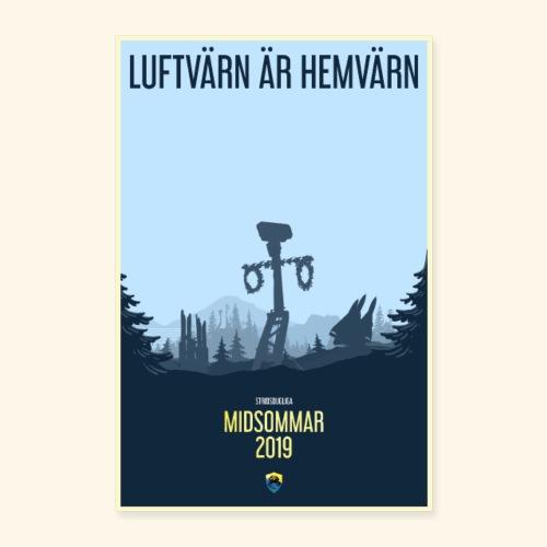 LUFTVÄRN ÄR HEMVÄRN - Poster 40x60 cm