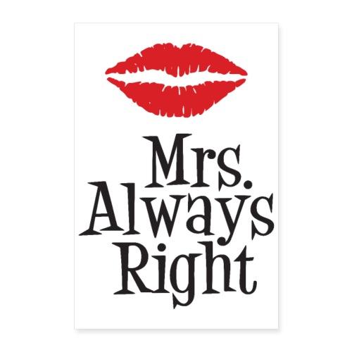 Mrs. Always Right - Plakat o wymiarach 40x60 cm
