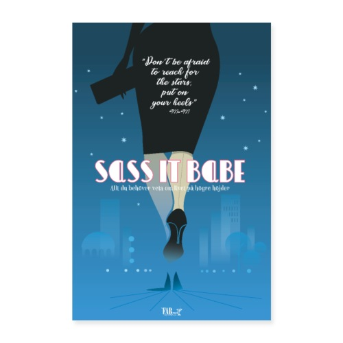 Poster Sass it babe! - Poster 40x60 cm